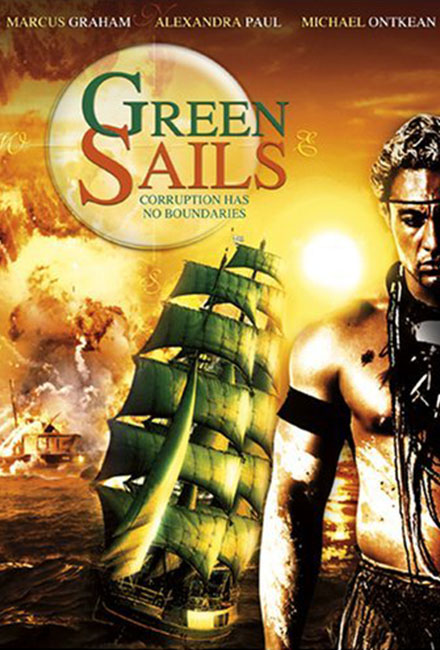 Green Sails Movie Cast by Greg Apps Casting Director