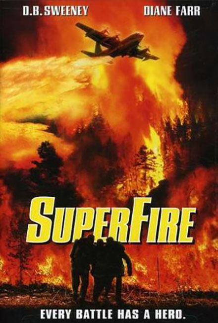 Superfire TV Movie Cast by Greg Apps Casting Director