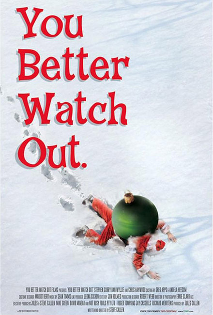 You Better Watch Out cast by Greg Apps casting director
